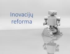 Inovacijų reforma: mokslininkai bus skatinami padėti verslui kurti inovatyvius produktus