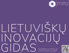 """""""Lietuviškų inovacijų gidas"""": jau rytoj jame gali būti tavo inovacija"""