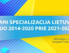 Sumani specializacija Lietuvoje: nuo 2014-2020 prie 2021-2027 m.