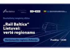 """""""Rail Baltica"""" Marijampolės regione: daugiau darbo vietų, postūmis geresniam susisiekimui su Lenkija"""