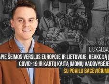 LIC kalba: Apie šeimos verslus Europoje ir Lietuvoje, reakciją į Covid-19 ir kartų kaitą įmonių vadovybėje su Povilu Bacevičiumi