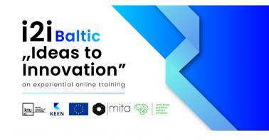 "Programa inovatoriams ""Ideas to Innovation: i2i Baltic"""